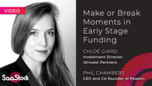 Make or Break Moments in Early Stage Funding Chloe Girard IdInvest Partners Video with Phil Chambers, CEO, Peakon